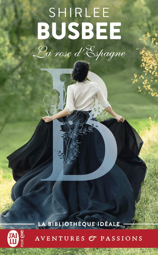 La Rose d'Espagne de Shirlee Busbee 61ghhn10