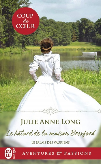 Le palais des vauriens - Tome 2 : Le bâtard de la maison Brexford de Julie Anne Long 61j3ll10