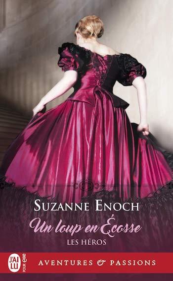 Les Héros - Tome 3 : Un loup en Écosse de Suzanne Enoch 61kxki11