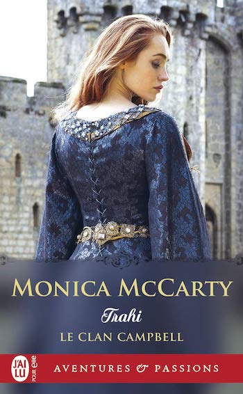 trahi - Le clan Campbell - Tome 3 : Trahi de Monica McCarty 61ncn010