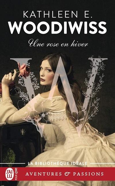Une rose en hiver de Kathleen E. Woodiwiss 61wfg310
