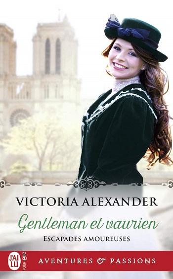 Escapades amoureuses - Tome 1 : Gentleman et vaurien de Victoria Alexander 61wprw10