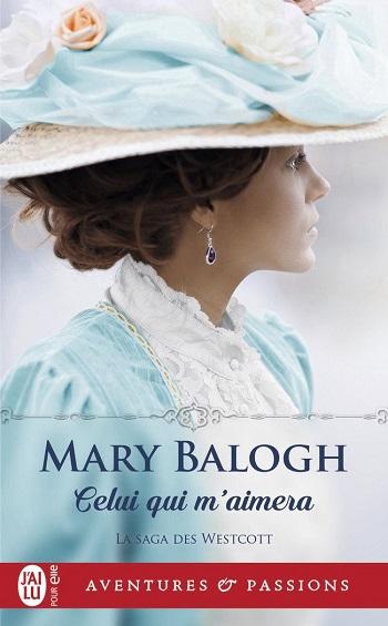 La saga des Westcott - Tome 1 : Celui qui m'aimera de Mary Balogh 61x2kz10