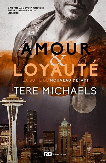 Faith, Love & Devotion - Tome 2 : Amour & Loyauté  de Tere Michaels 71900411