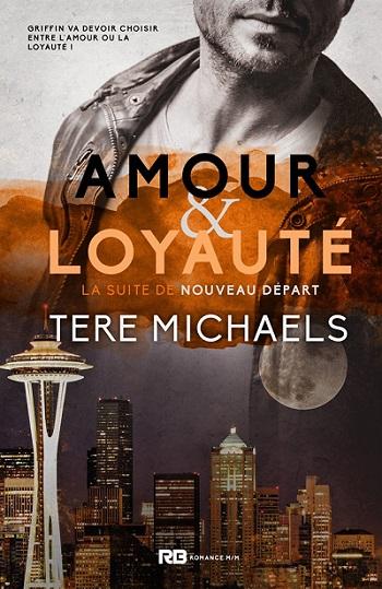 Tere michaels - Faith, Love & Devotion - Tome 2 : Amour & Loyauté  de Tere Michaels 71900411