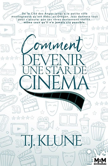 How to be  - Tome 2 : Comment devenir une star de cinéma de T.J. Klune 79751310