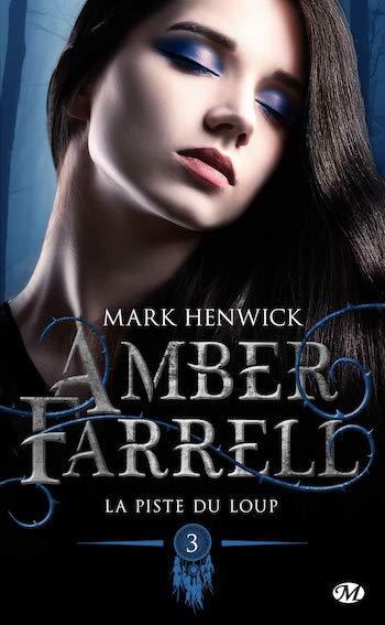 Amber Farrell - Tome 3 : La piste du loup de Mark Henwick 813eks10