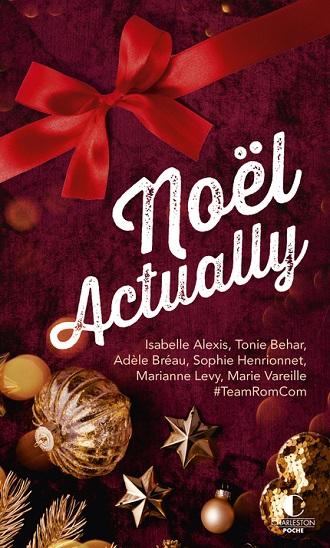 Noël actually [Recueil de nouvelles] - Collectif d'autrices 97823610