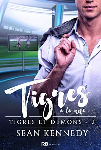 Tigres et Démons - Tome 2 : Tigres à la une de Sean Kennedy _image11