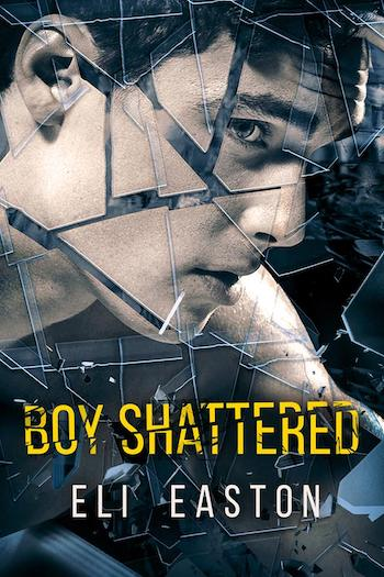 eli easton - Boy shattered d'Eli Easton Copy_o10