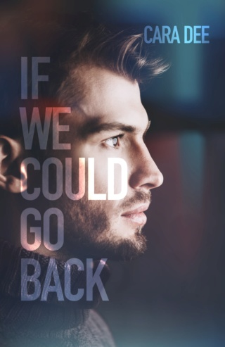 If we could go back de Cara Dee Iwcgb_10