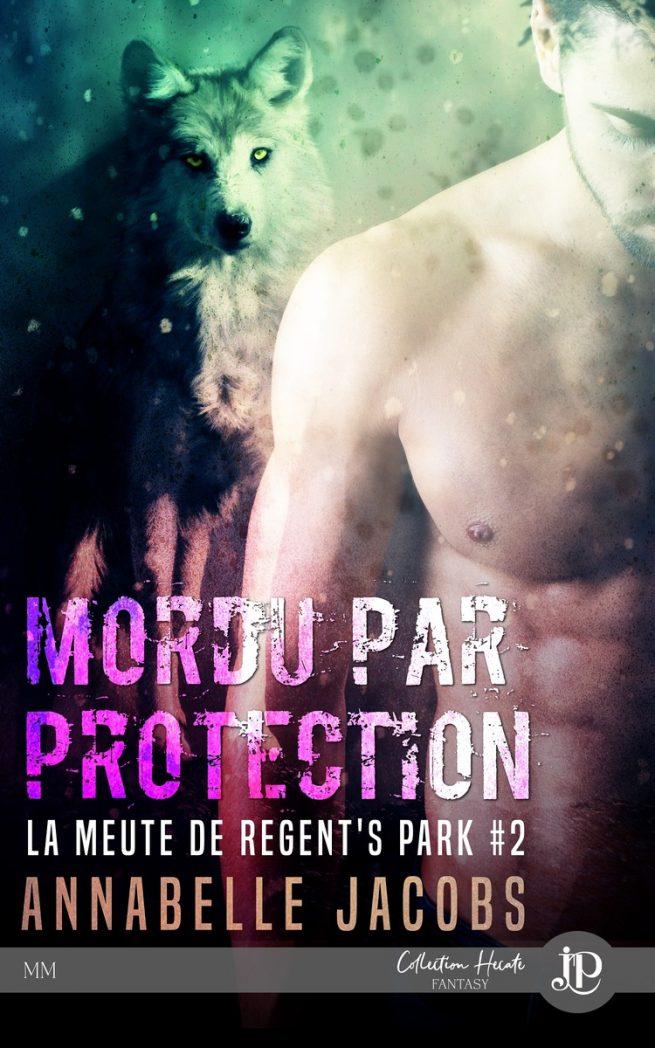La meute de Regent's Park - Tome 2 : Mordu par protection d'Anabelle Jacobs La-meu10