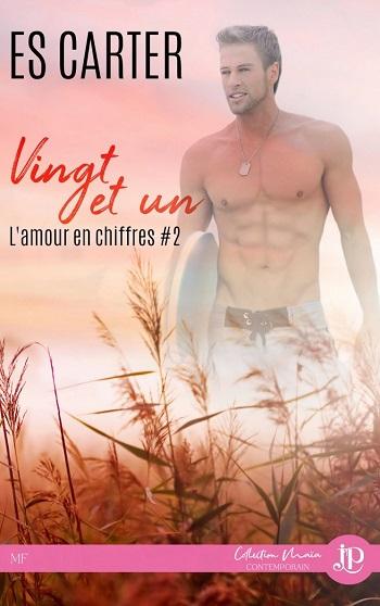 L'amour en chiffre - Tome 2 : Vingt et un de E.S. Carter Lamour10