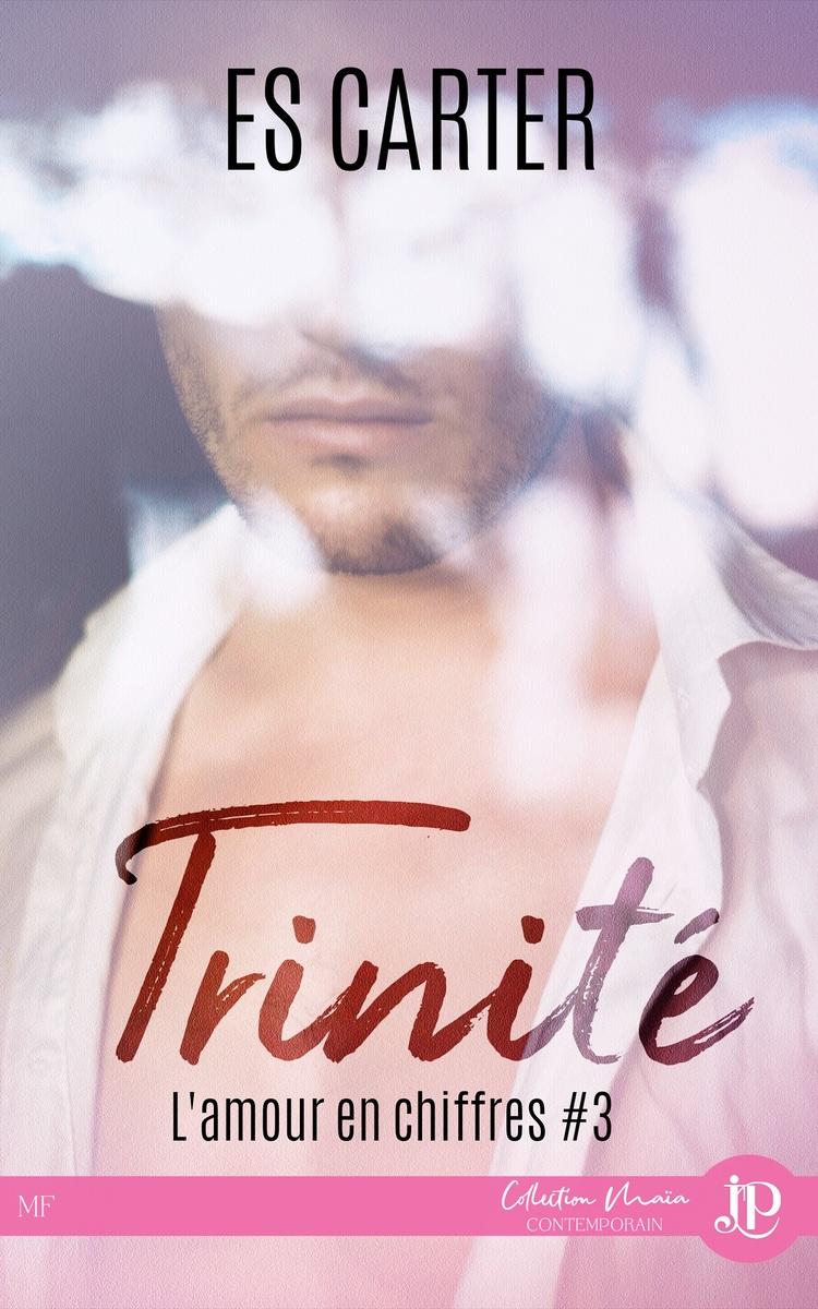 L'amour en chiffre - Tome 3 : Trinité de E.S. Carter Lamour12