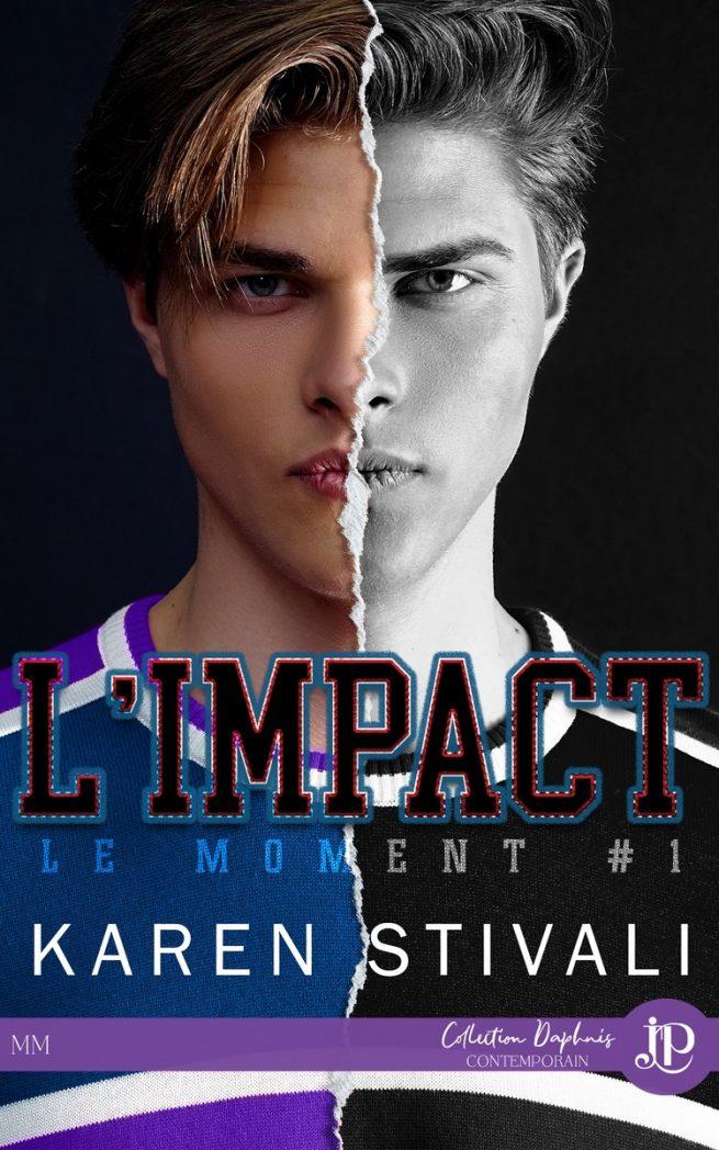 Le moment - Tome 1 : L'impact de Karen Stivali Le-mom11
