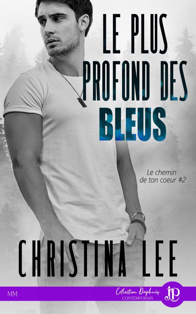 Le chemin de ton coeur - Tome 2 : Le plus profond des bleus de Christina Lee Le-plu10