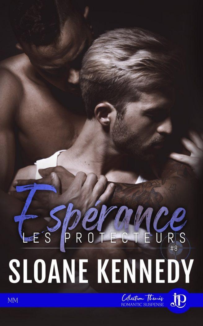 Les protecteurs - Tome 8 :  Espérance de Sloane Kennedy Les-pr12