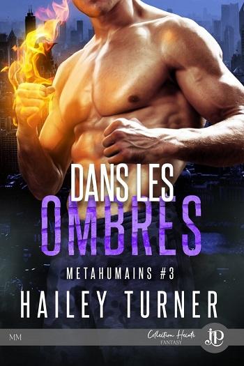 Métahumains - Tome 3 : Dans les ombres de Hailey Turner Metahu10