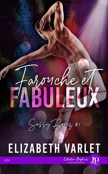 Sassy Boyz  - Tome 1 : Farouche et fabuleux de Elizabeth Varlet Sassy-10