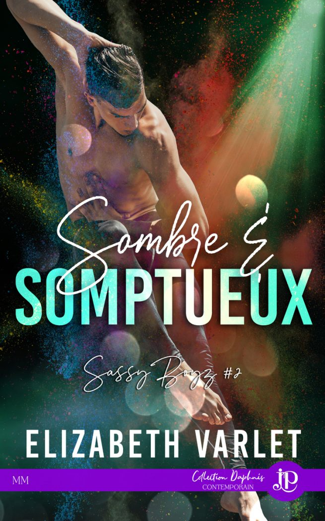 Sassy Boys  - Tome 2 :  Sombre & somptueux de Elizabeth Varlet Sassy-11