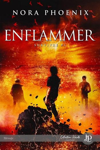 Survivre - Tome 1 : Enflammer de Nora Phoenix Surviv10