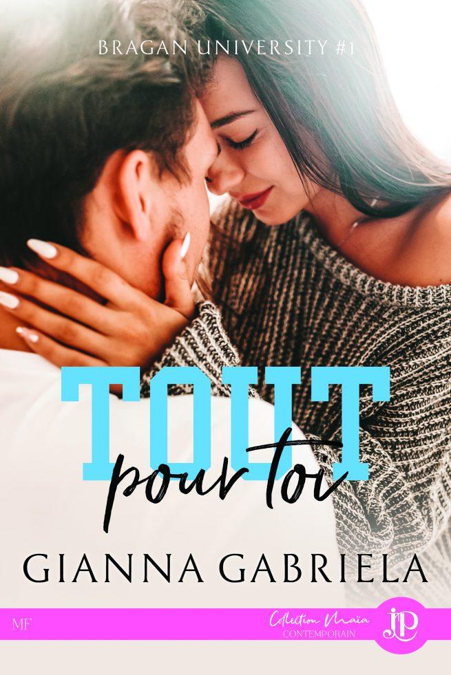 Bragan University - Tome 1 : Tout pour toi de Giana Gabriela Toutpo10