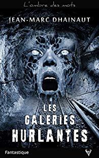 Les Galeries hurlantes 51o3ln10