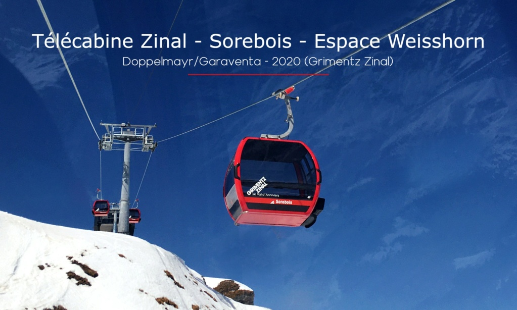 Télécabine débrayable 10 places (TCD10) Zinal - Sorebois - Espace Weisshorn Sectio14