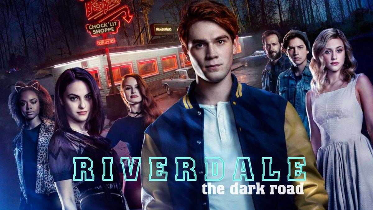 Riverdale - The dark Road