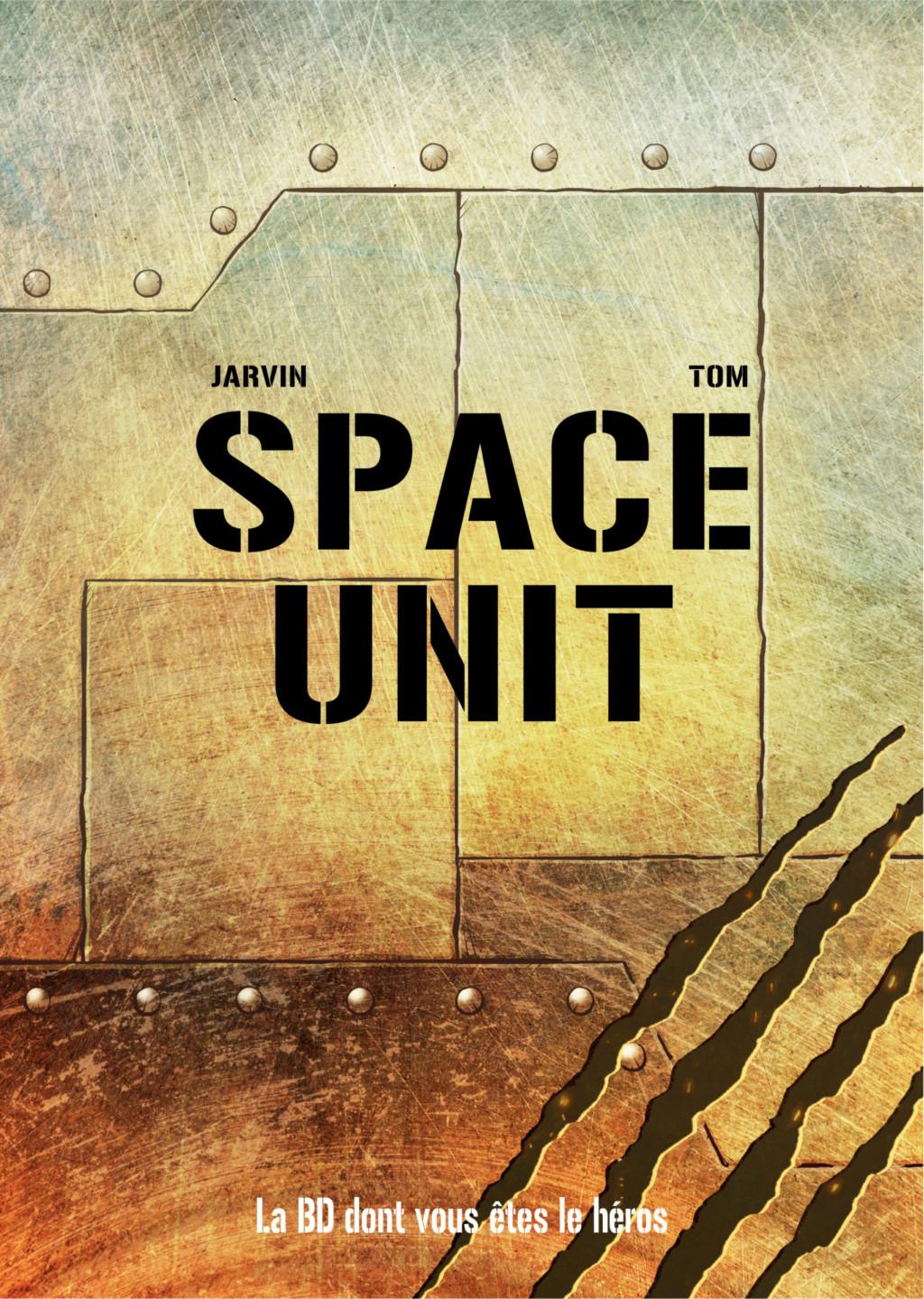 Space Unit, la BD dont vous êtes le héros Couver10