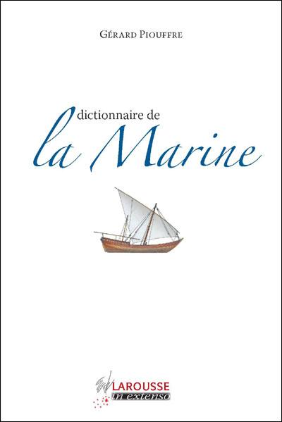 Dictionnaire de la marine de Piouffre Gérard 97820310