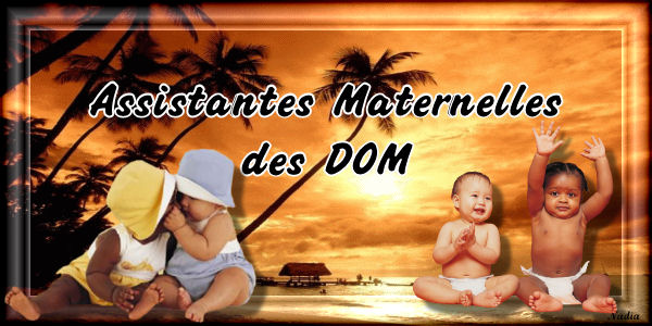 assistantes maternelles des DOM