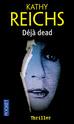 [Reichs, Kathy] Temperance Brennan - Tome 1: Déjà dead 97822610
