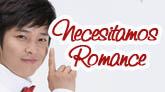 *NECESITO ROMANCE*(I NEED ROMANCE)