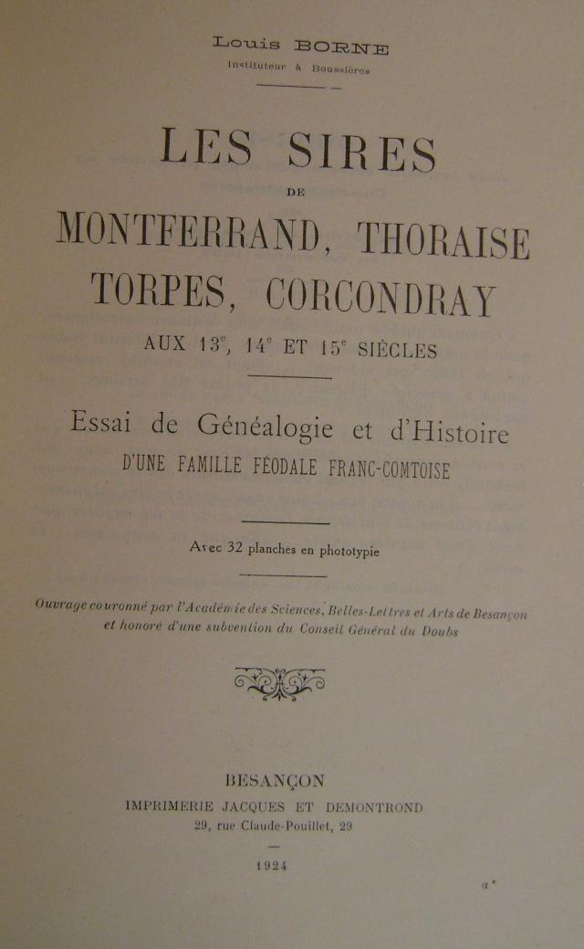 Beau livre sur l'histoire des 13°, 14° et 15° siècles en Franche Comté. Dsc05215