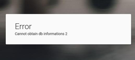 "SERVIMG ""erreur : cannot obtain db information 2 "" Error10"