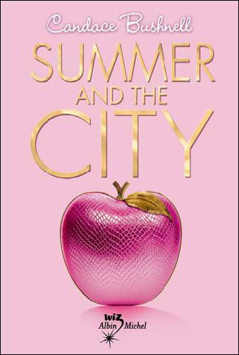 LE JOURNAL DE CARRIE  (Tome 2) SUMMER AND THE CITY de Candace Bushnell   97822210