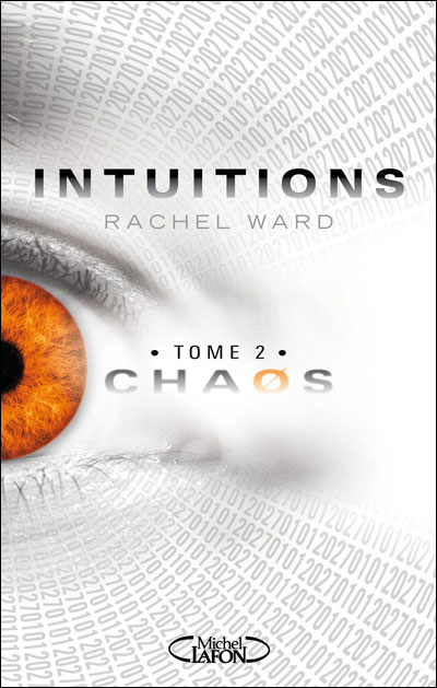 intuitions - INTUITIONS (Tome 2) CHAOS de Rachel Ward  Rachel10