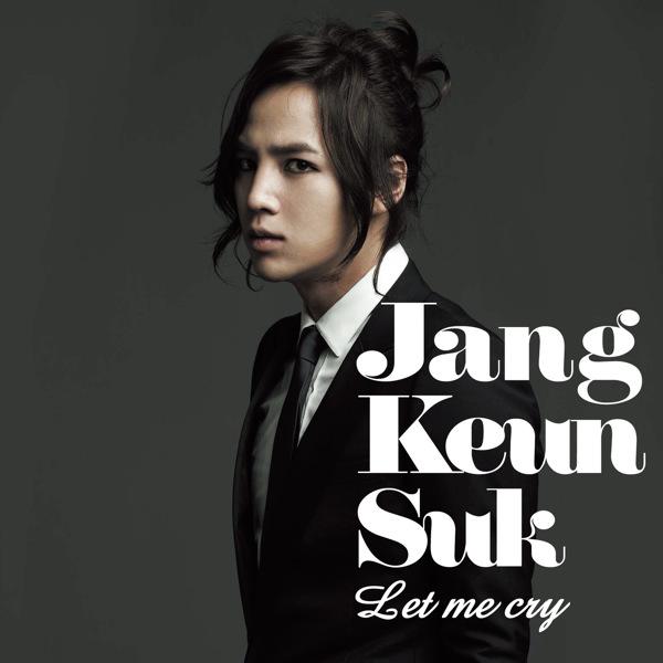 Jang Geun Suk - Let Me Cry Single Cover10