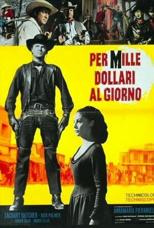 Pour 1000 dollars par jour - Per mille dollari al giorno - 1965 - Silvio Amadio 74967010