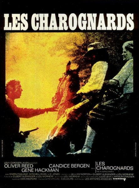 Les Charognards - The Hunting Party - 1971 - Don Medford Affich11