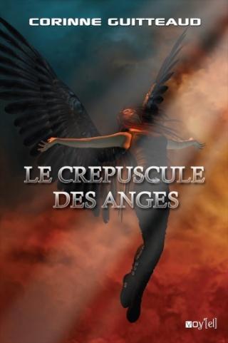 LE CREPUSCULE DES ANGES de Corinne Guitteaud Le-cre10