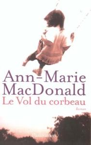 [MacDonald, Ann-marie] Le vol du corbeau Le-vol10