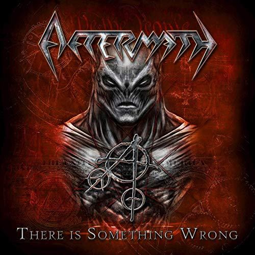 "AFTERMATH ""There Is Something Wrong"" (Thrash Prog - MARS 2019) 6233vv10"