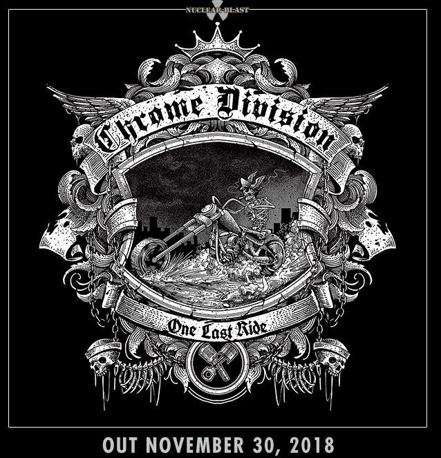 "CHROME DIVISION  ""One Last Ride"" (Novembre 2018) Chro10"