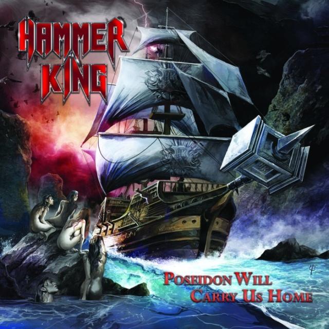 """HAMMER KING  """"Poseidon Will Carry Us Home""""  (Heavy - 2018) Hammer10"""
