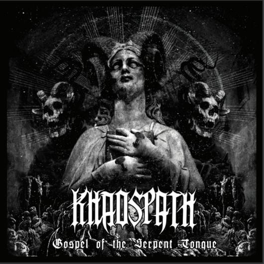 """KHAOSPATH  """"Gospel of the Serpent Tongue""""  (Black Metal - MAI 2019) Knn10"""