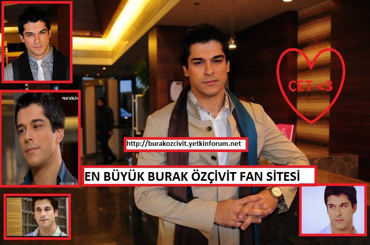 Burak Özçivit Fan Club