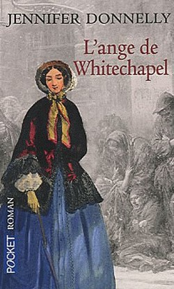 l ange de whitechapel - L'Ange de Whitechapel de Jennifer Donnelly L_ange10