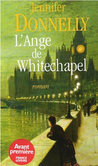 l ange de whitechapel - L'Ange de Whitechapel de Jennifer Donnelly Sans_t20